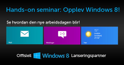 Opplev Windows 8!